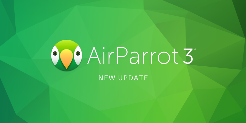 AirParrot 3 New Update