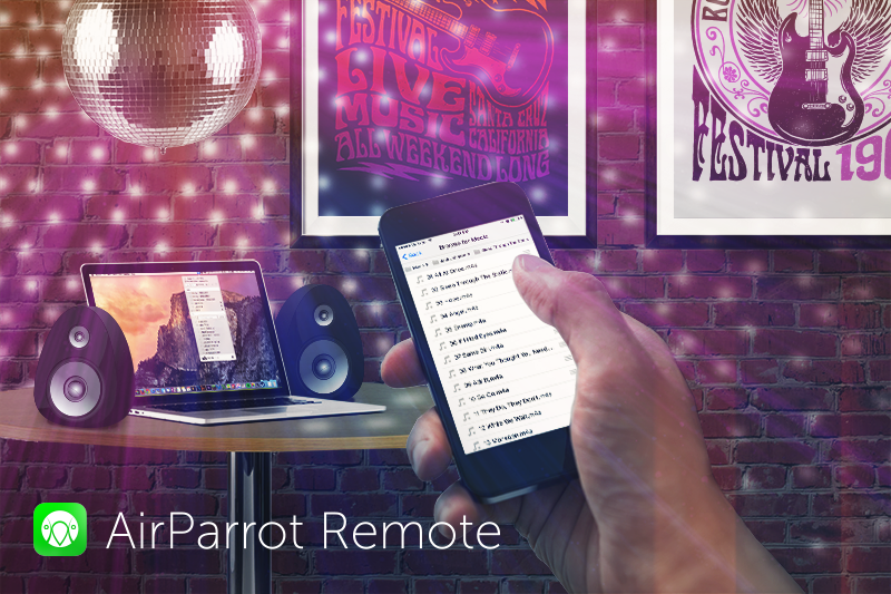 AirParrot Remote Have A Party