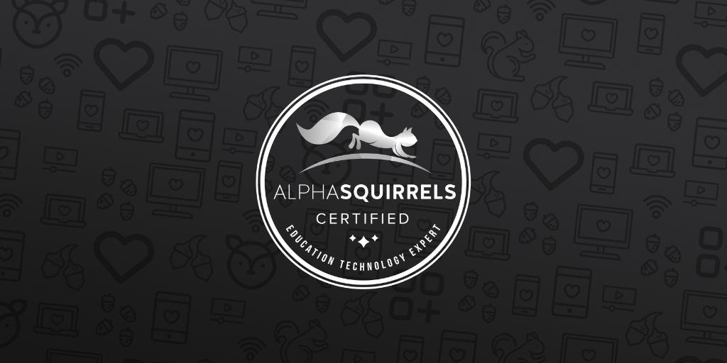 Alpha Squirrels Certified EdTech Experts