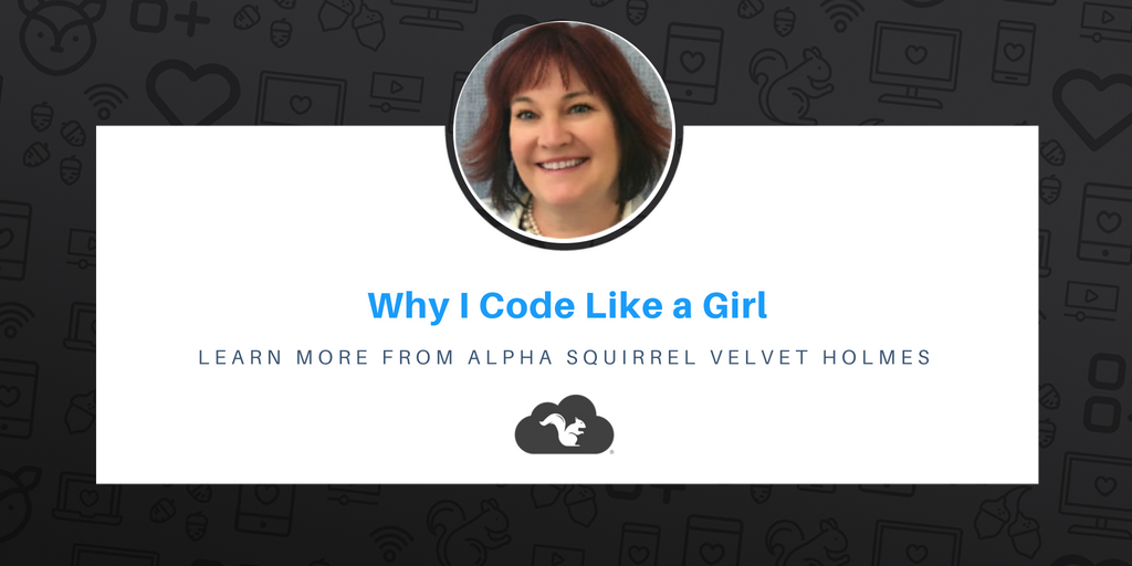 Why I Code Like a Girl from Alpha Squirrel Velvet Holmes