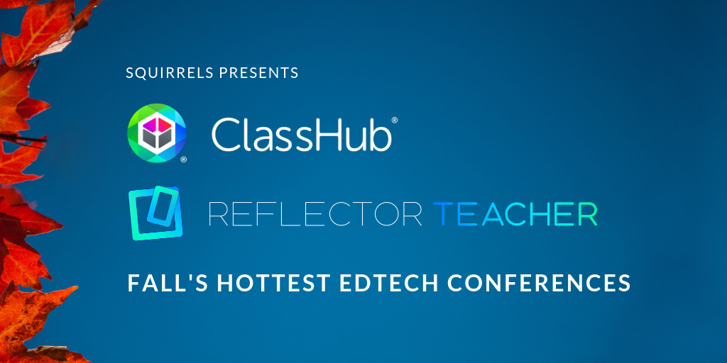 What to Expect from Fall's Hottest EdTech Conferences