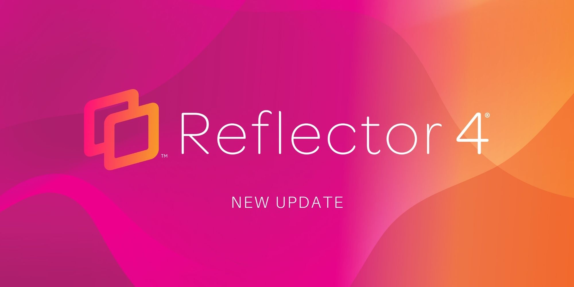 Reflector 4 is Now Available