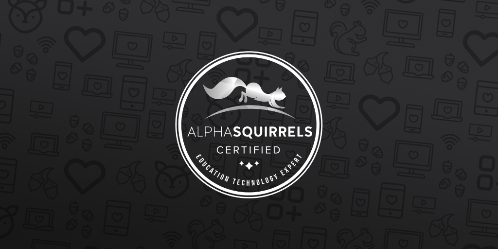 Alpha Squirrels Certified EdTech Experts