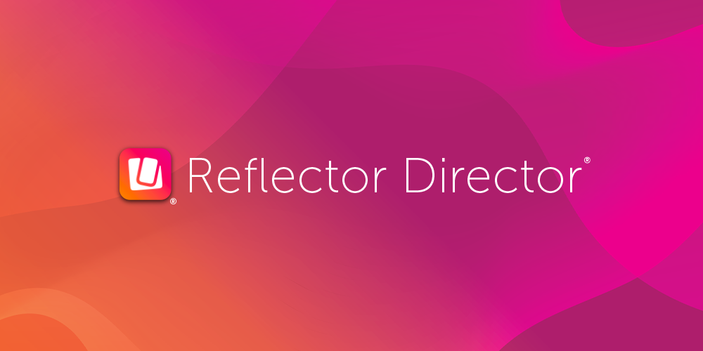 New Reflector Director Features Updated UI, Dark Mode Support and More